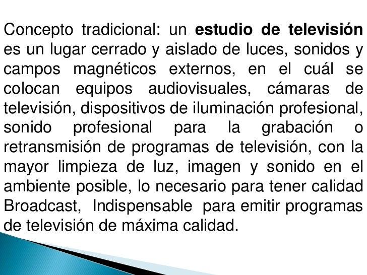 El estudio de televisión Slide 2