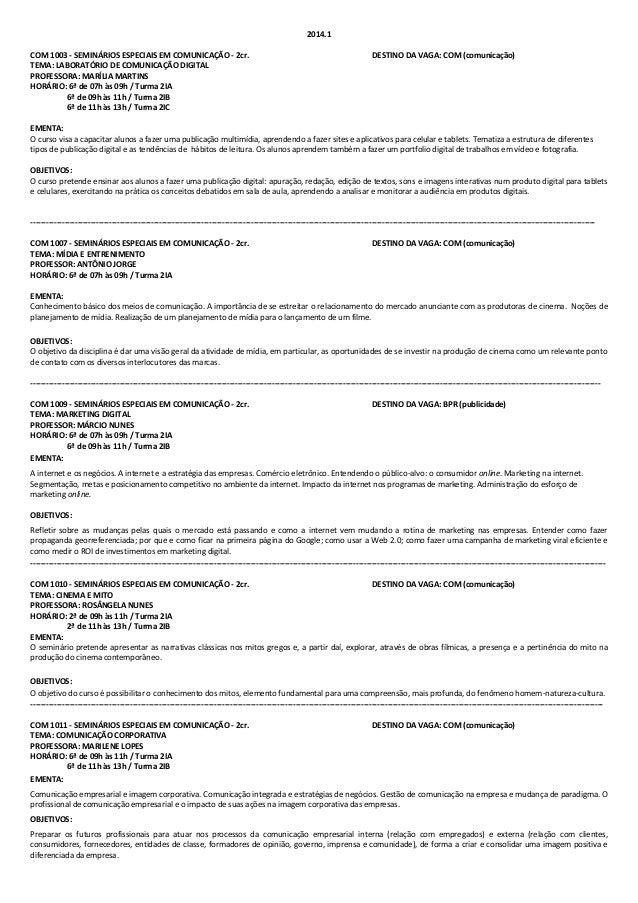 2014.1 COM 1003 - SEMINÁRIOS ESPECIAIS EM COMUNICAÇÃO - 2cr. TEMA: LABORATÓRIO DE COMUNICAÇÃO DIGITAL PROFESSORA: MARÍLIA ...