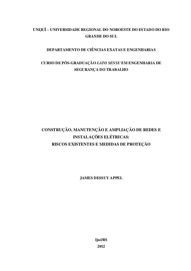 1 UNIJUÍ – UNIVERSIDADE REGIONAL DO NOROESTE DO ESTADO DO RIO GRANDE DO SUL DEPARTAMENTO DE CIÊNCIAS EXATAS E ENGENHARIAS ...