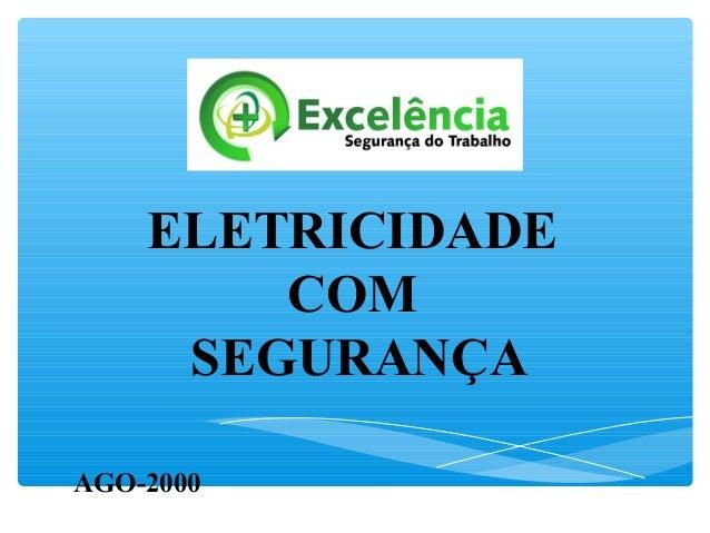 AGO-2000 ELETRICIDADE COM SEGURANÇA