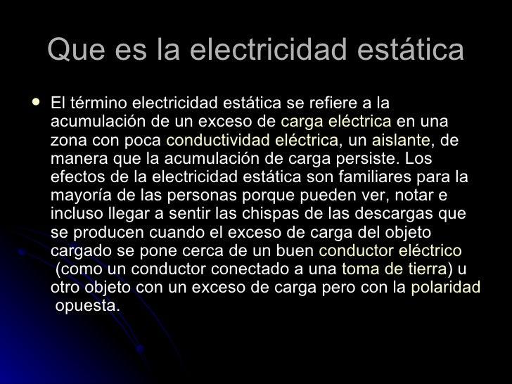 Eletricidad estatica for Como evitar la electricidad estatica