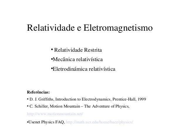 RelatividadeeEletromagnetismo                   RelatividadeRestrita                                      Mecânicare...