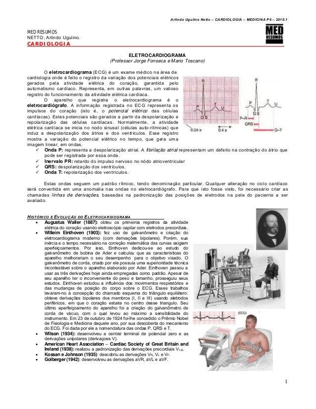 Arlindo Ugulino Netto – CARDIOLOGIA – MEDICINA P6 – 2010.1  MED RESUMOS NETTO, Arlindo Ugulino.  CARDIOLOGIA ELETROCARDIOG...