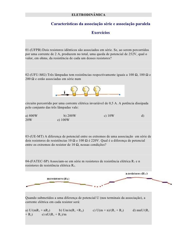 ELETRODINÂMICA                  Características da associação série e associação paralela                                 ...
