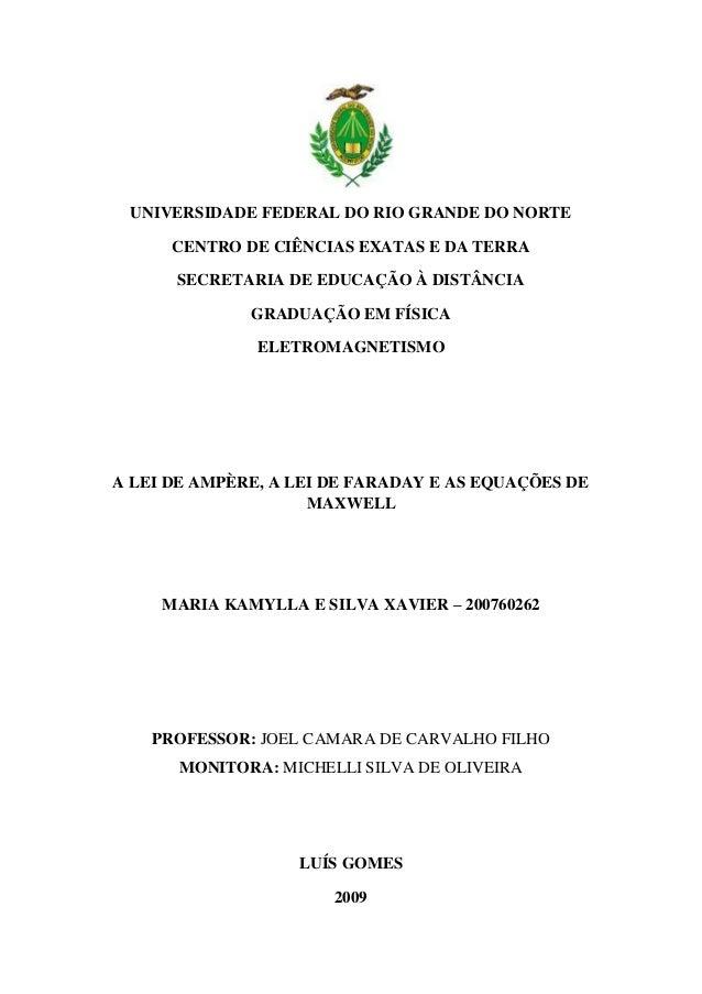 UNIVERSIDADE FEDERAL DO RIO GRANDE DO NORTE      CENTRO DE CIÊNCIAS EXATAS E DA TERRA      SECRETARIA DE EDUCAÇÃO À DISTÂN...