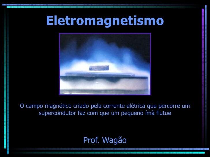 Eletromagnetismo 1 2006