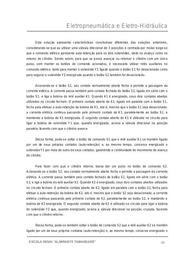 """Eletropneumática e Eletro-Hidráulica 40ESCOLA SENAI """"ALMIRANTE TAMANDARɔ Esta solução apresenta características construti..."""