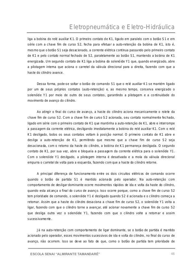 """Eletropneumática e Eletro-Hidráulica 46ESCOLA SENAI """"ALMIRANTE TAMANDARɔ liga a bobina do relé auxiliar K1. O primeiro co..."""