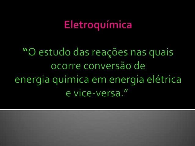   São as reações de transferência de elétrons  Esta transferência se produz entre um conjunto  de espécies químicas, um ...