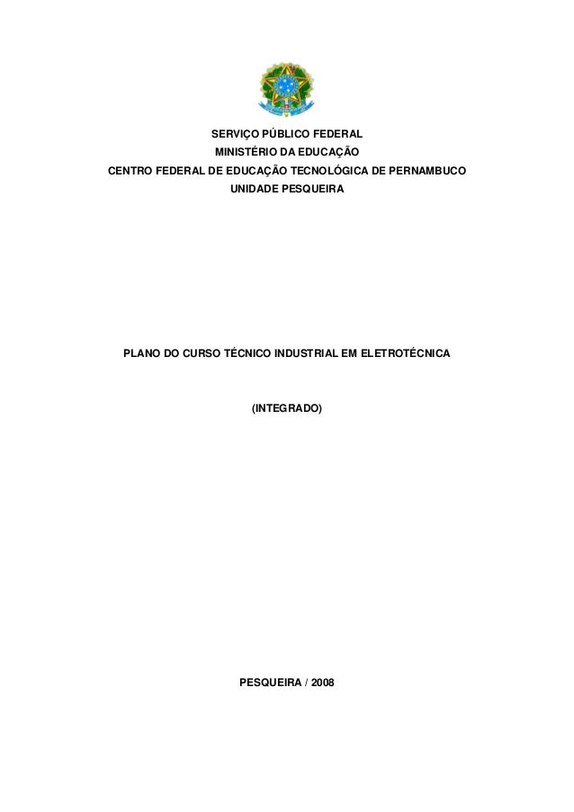 SERVIÇO PÚBLICO FEDERAL  MINISTÉRIO DA EDUCAÇÃO  CENTRO FEDERAL DE EDUCAÇÃO TECNOLÓGICA DE PERNAMBUCO  UNIDADE PESQUEIRA  ...