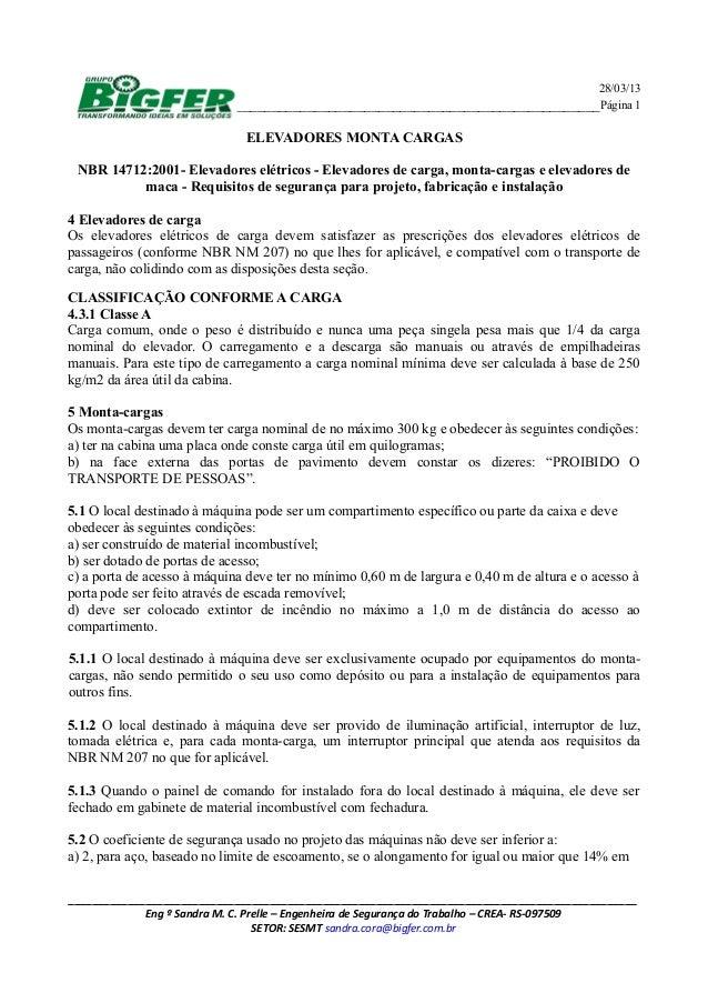 28/03/13 ____________________________________________________Página 1 ELEVADORES MONTA CARGAS NBR 14712:2001- Elevadores e...