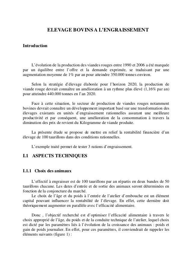 ELEVAGE BOVINS A L'ENGRAISSEMENTIntroduction    L'évolution de la production des viandes rouges entre 1990 et 2006 a été m...