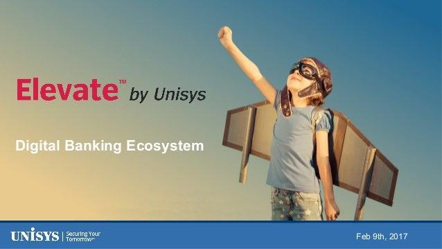Digital Banking Ecosystem Feb 9th, 2017
