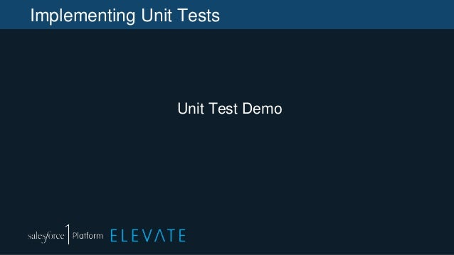 Implementing Unit Tests Unit Test Demo