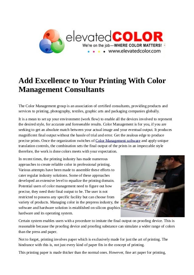 Add Excellence to Your Printing With Color  Management Consultants  The Color Management group is an association of certif...