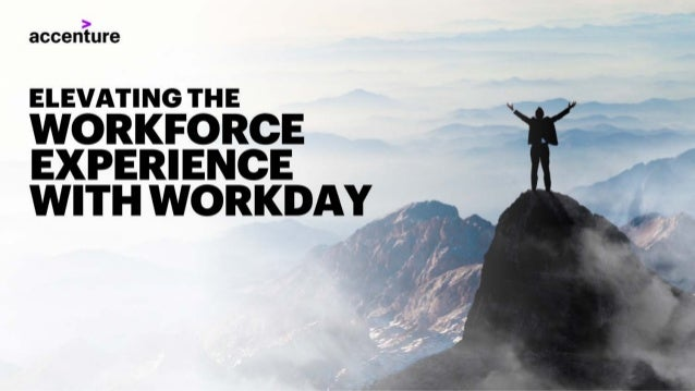 Elevating the Workforce Experience with Workday