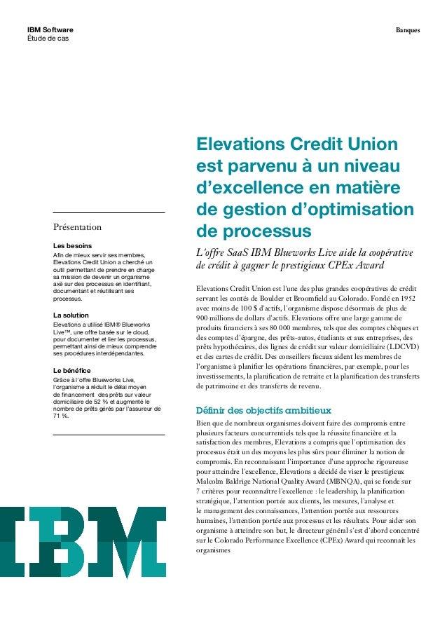 BanquesIBM Software Étude de cas Elevations Credit Union est parvenu à un niveau d'excellence en matière de gestion d'opti...