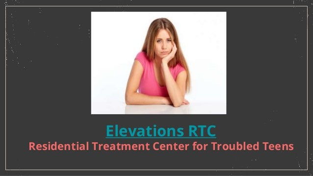 Elevations RTC Residential Treatment Center for Troubled Teens