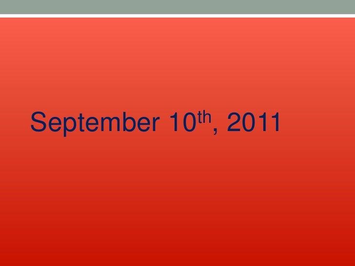 September 10th, 2011<br />
