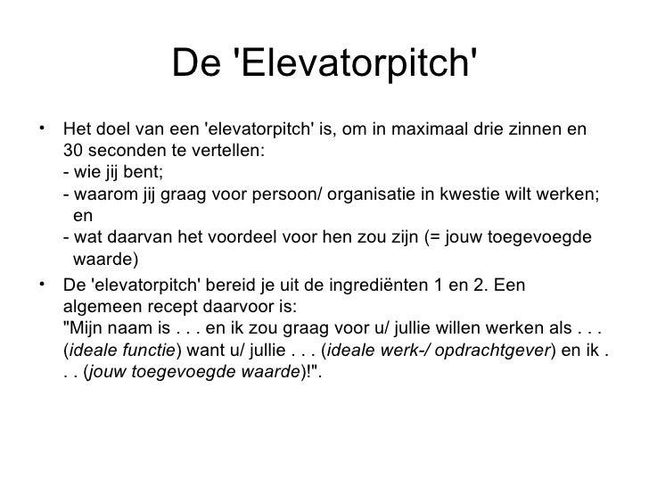 voorbeeld elevator pitch sollicitatie Elevatorpitch voorbeeld elevator pitch sollicitatie