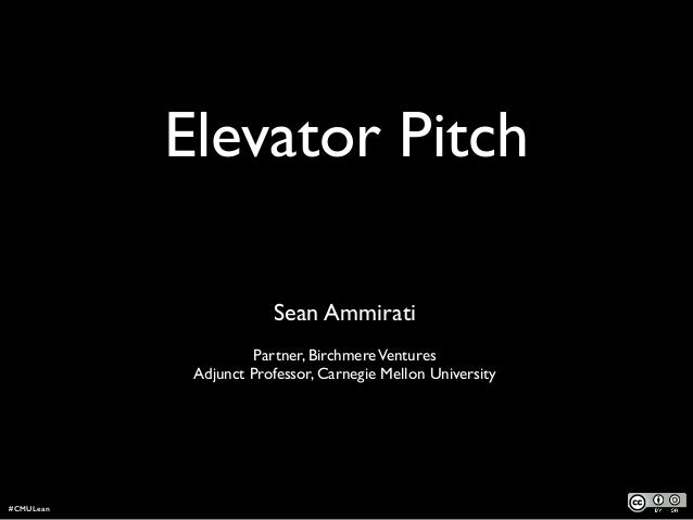 Elevator Pitch ! Sean Ammirati 