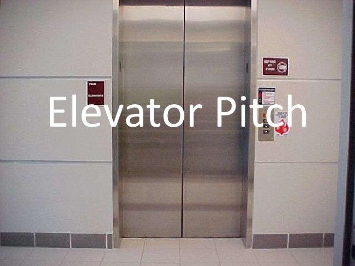 Elevator Pitch<br />