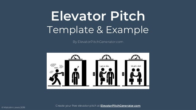 Elevator Pitch Template & Example By ElevatorPitchGenerator.com Create your free elevator pitch at ElevatorPitchGenerator....