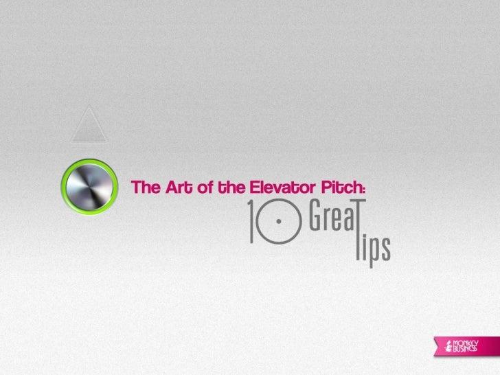 The Elevator Pitch - Vendendo uma ideia numa viagem de elevador