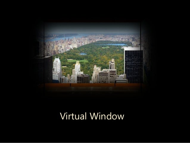 Virtual Window