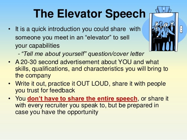 Perfect your Pitch: Using an Elevator Speech to Impress