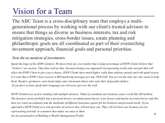 Vision for a Team  The ABC Team is a cross-disciplinary team that employs a multi-generational  process by working with ou...