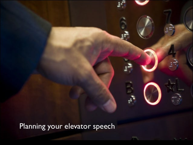 Planning your elevator speech