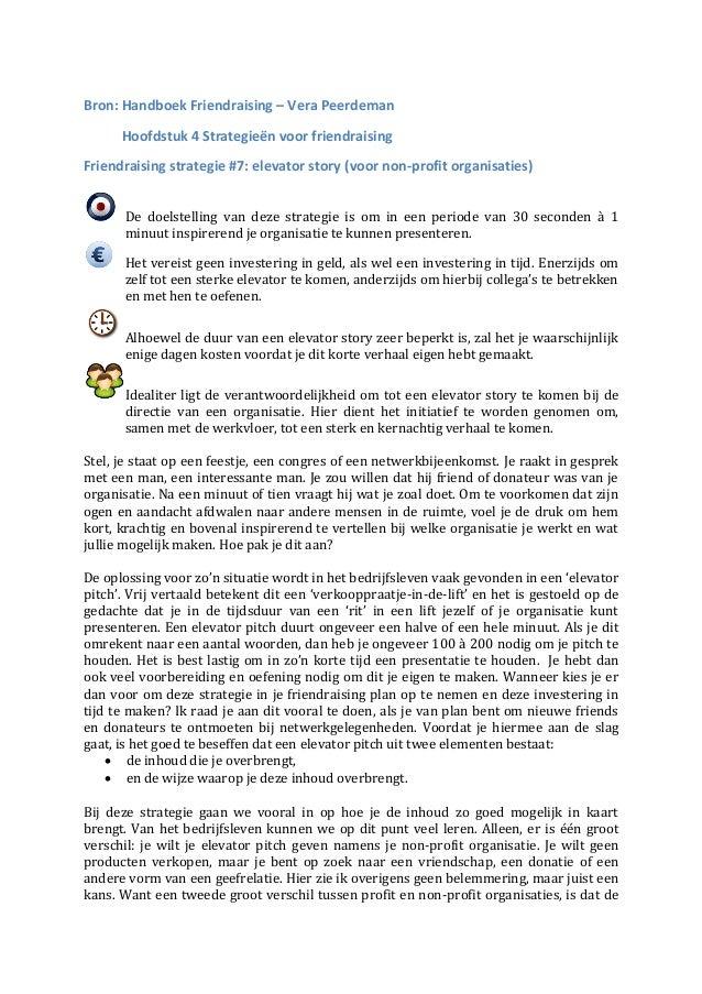 Bron: Handboek Friendraising – Vera Peerdeman      Hoofdstuk 4 Strategieën voor friendraisingFriendraising strategie #7: e...