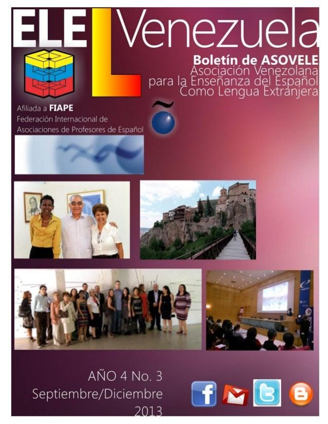 EDITORIAL Con este último ELEVENEZUELA del año 2013, ASOVELE hace llegar a sus socios y amigos sus mejores y sinceros dese...