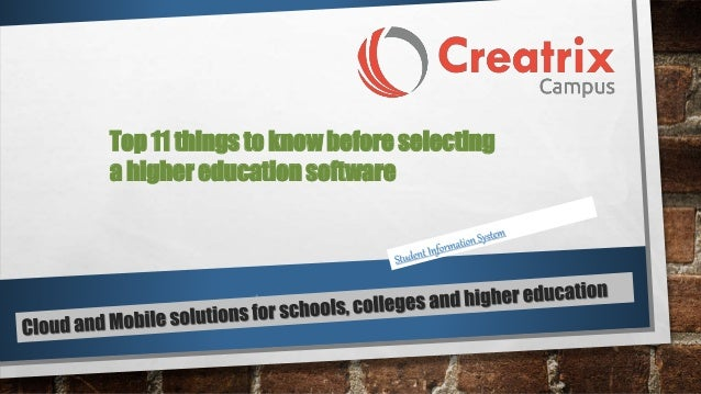Top 11 things to know before selecting  a higher education software