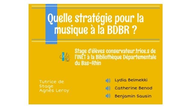 Quelle stratégie pour la musique à la Bibliothèque départementale du Bas-Rhin ?