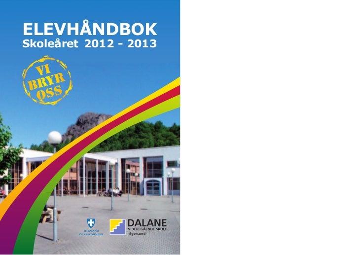 ELEVHÅNDBOKSkoleåret 2012 - 2013           ROGALAND        FYLKESKOMMUNE