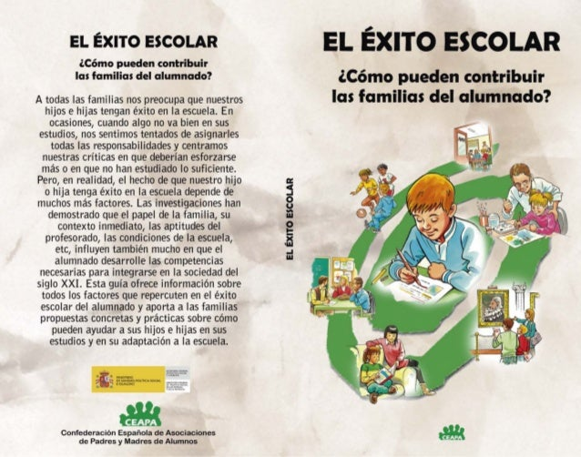 EL ÉXITO ESCOLAR ¿Cómo pueden contribuir las familias del alumnado? Santiago Ramírez Fernández Antonio García Guzmán Chris...
