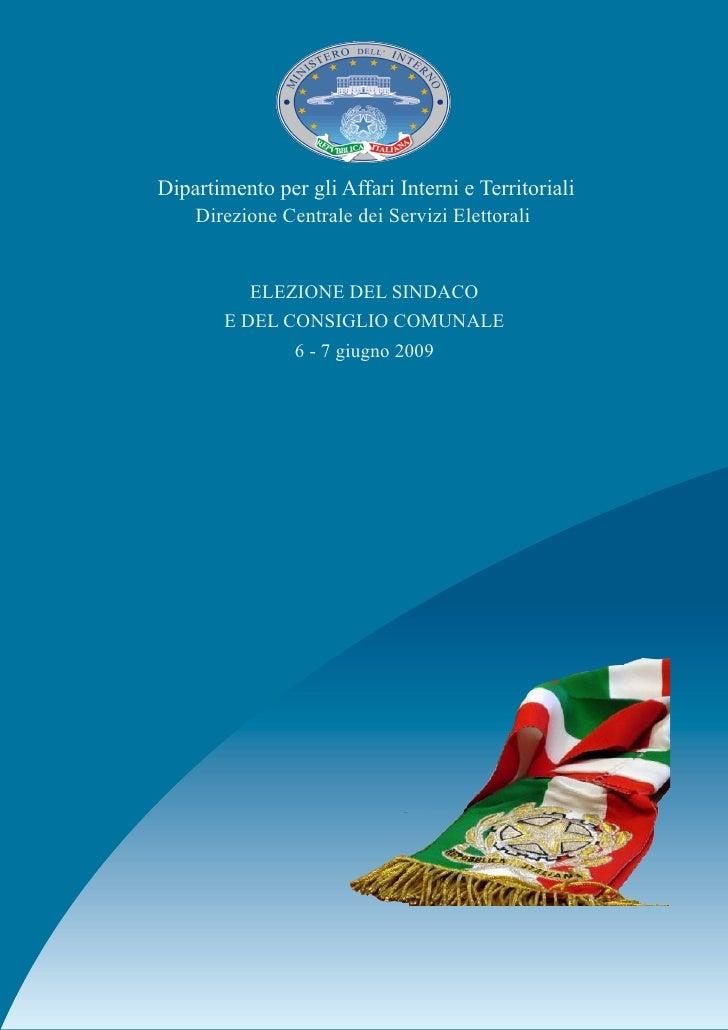 Dipartimento per gli Affari Interni e Territoriali     Direzione Centrale dei Servizi Elettorali             ELEZIONE DEL ...