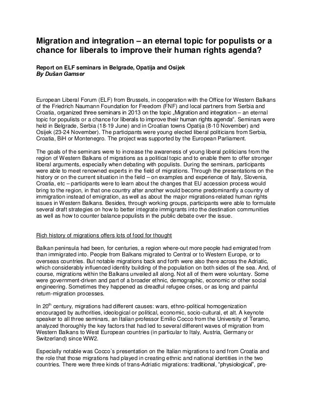 Migration and integration – an eternal topic for populists or a chance for liberals to improve their human rights agenda? ...