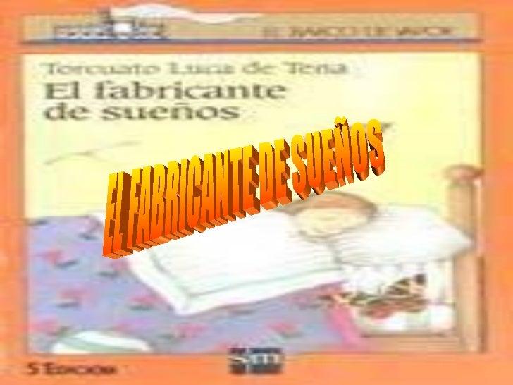 EL FABRICANTE DE SUEÑOS