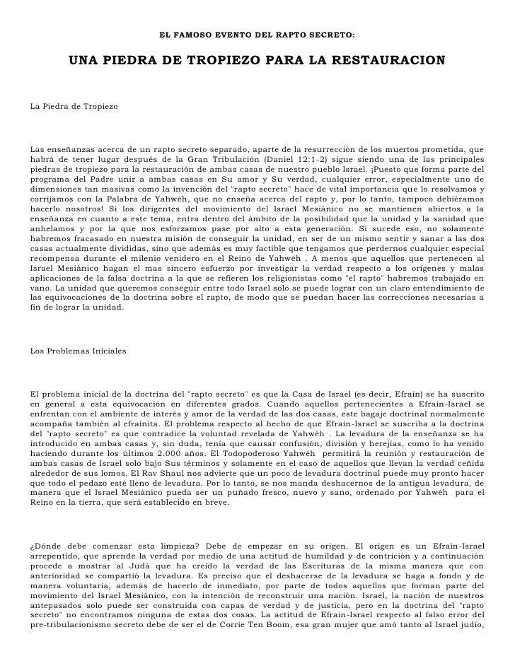 EL FAMOSO EVENTO DEL RAPTO SECRETO:            UNA PIEDRA DE TROPIEZO PARA LA RESTAURACION   La Piedra de Tropiezo     Las...