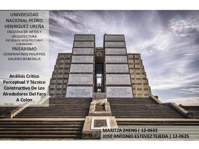 MARITZA ZHENG| 12-0632 JOSE ANTONIO ESTEVEZ TEJEDA | 12-0625 UNIVERSIDAD NACIONAL PEDRO HENRIQUEZ UREÑA FACULTAD DE ARTES ...