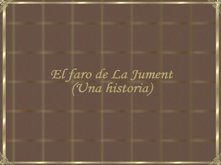 El faro de La Jument (Una historia)