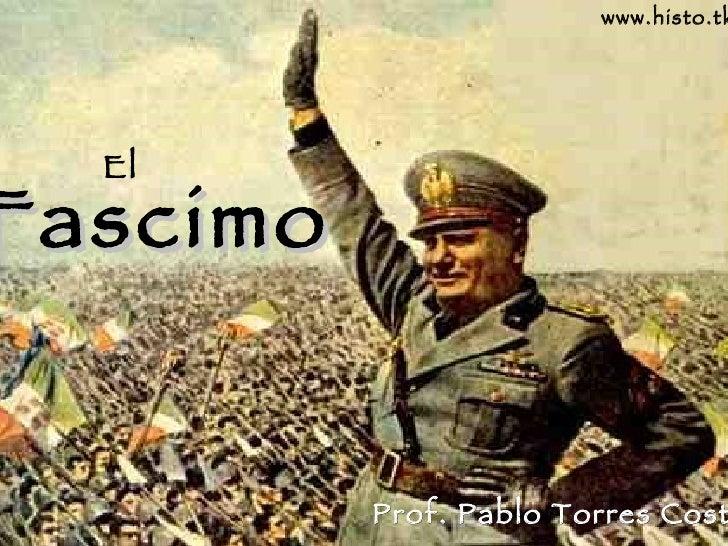 Fascimo El www.histo.tk Prof. Pablo Torres Costa