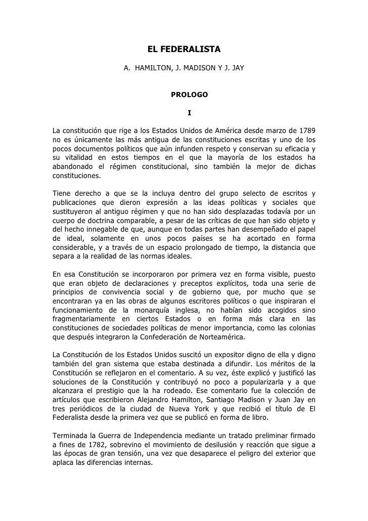 EL FEDERALISTA                      A. HAMILTON, J. MADISON Y J. JAY                                     PROLOGO          ...