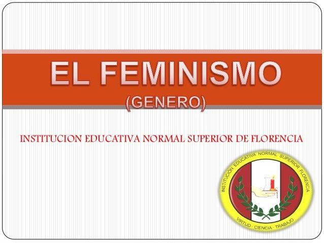INSTITUCION EDUCATIVA NORMAL SUPERIOR DE FLORENCIA