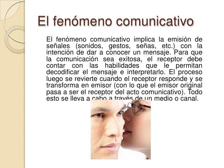 El fenómeno comunicativo i Slide 3