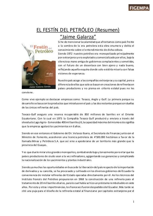 """1 EL FESTÍN DEL PETRÓLEO (Resumen) """"Jaime Galarza"""" Si he de mencionarlacalamidadque afrontamoscomopaís frente a la sombra ..."""