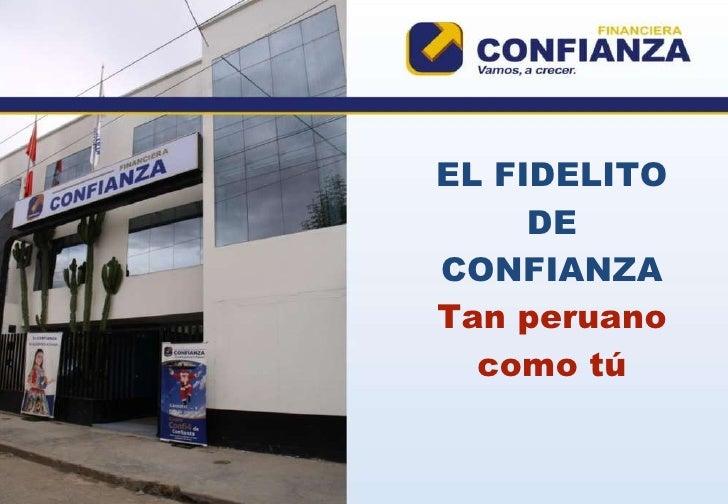 EL FIDELITO DE CONFIANZA Tan peruano como tú